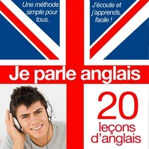 Je parle anglais - J'apprends l'essentiel en 20 leçons - Méthode rapide de langue anglaise pour francophones
