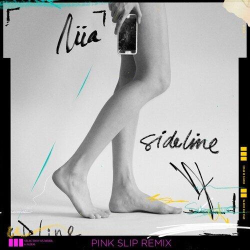 Sideline - Pink Slip Remix