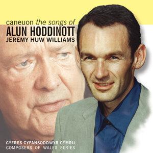 Caneuon Alun Hodinott / The Songs Of Alun Hodinott