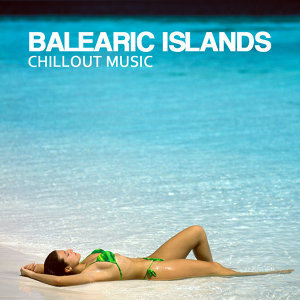 Balearic Islands Chillout Music Café: Buddha Lounge Chill Out Music Collection for Dinner Party