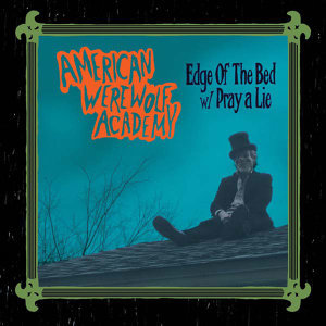 Edge Of The Bed / Pray A Lie