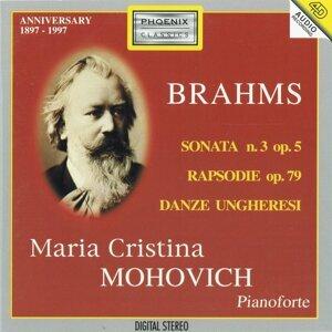Johannes Brahms: Sonata No. 3 /  Rapsodie, Op. 79 / Danze ungheresi