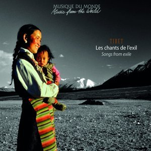Tibet : Les chants de l'exil - Songs from Exile