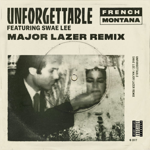 Unforgettable - Major Lazer Remix