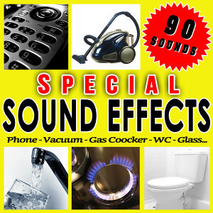 Phone, Vacuum, Gas Coocker, Wc, Glass... Special Sound Effects
