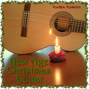 30 New Age Christmas Guitar Classics (For Massage, Spa, Relaxation & New Age)