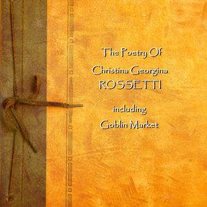 Christina Georgina Rossetti - The Poetry Of