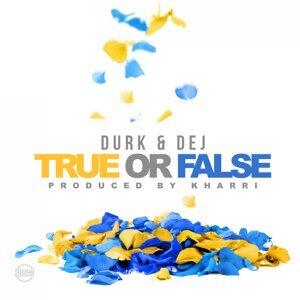 True or False (feat. Dej Loaf)