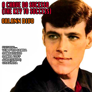 A Chave do Sucesso (The Key to Success)