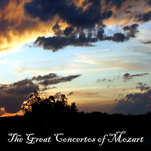 The Great Concertos of Mozart