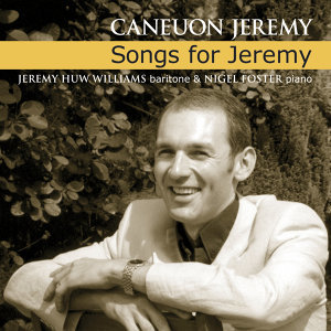 Caneuon Jeremy / Songs For Jeremy