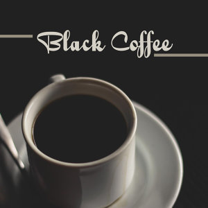 Black Coffee – Jazz Cafe, Piano Relaxation, Restaurant Jazz Music, Stress Relief, Instrumental Songs After Work, Cafe Bar
