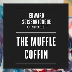 The Muffle Coffin - BETTER.LUCK.NEXT.LIFE