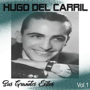 Hugo del Carril - Sus Grandes Éxitos, Vol. 1