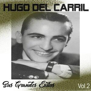 Hugo del Carril - Sus Grandes Éxitos, Vol. 2