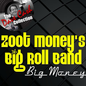 Big Money - [The Dave Cash Collection]