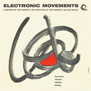 Electronic Movements (Remastered)