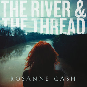 The River & The Thread - Deluxe