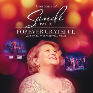 Forever Grateful - Live From The Farewell Tour