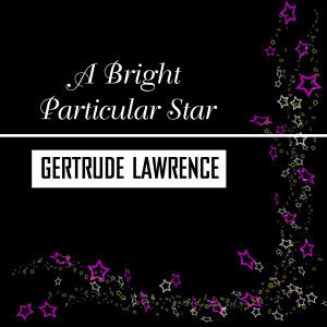 A Bright Particular Star