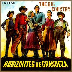 The Big Country (O.S.T - 1958)