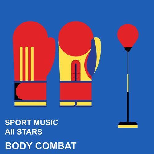 拳擊有氧運動精選輯 : Sport Music All Stars : Body Combat 專輯封面