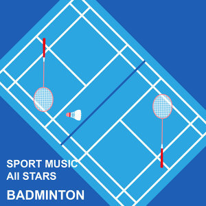 羽球運動精選輯 : Sport Music All Stars : Badminton