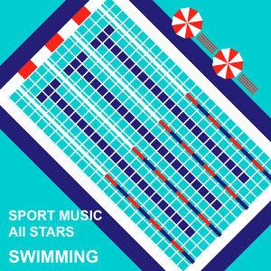 游泳運動精選輯 : Sport Music All Stars : Swimming