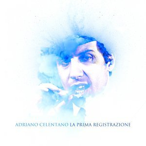 Adriano celentano la prima registrazione