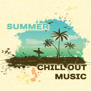 Summer Chill Out Music – Beach Chill, Relax, Ibiza Lounge, Party Night, Dancefloor, Sexy Vibes, Colorful Drinks Under Palms