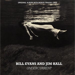 Undercurrent - Original Album plus Bonus Tracks