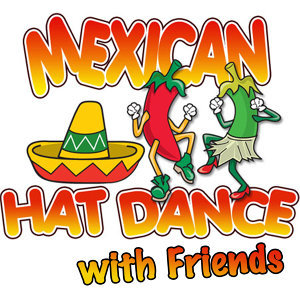 Mexican Hat Dance: with friends...and More Kids Favorites
