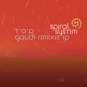 T.O.P. - Gaudi remixes ep