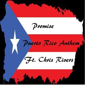 Puerto Rico Anthem (feat. Chris Rivers)