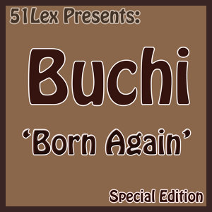 51Lex Presents Born Again