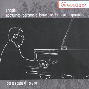 Boris Spassky Plays Chopin