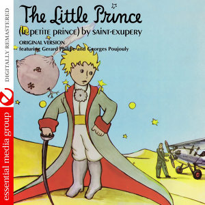 The Little Prince (Le Petit Prince) by Saint-Exupery - Original Version (Digitally Remastered)