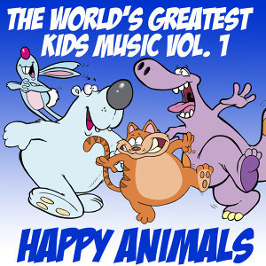 The World's Greatest Kid's Music Vol. 1