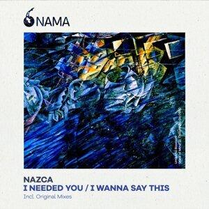 I Needed You / I Wanna Say This