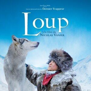 Loup - Bande originale du film de Nicolas Vanier
