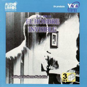 Herbert George Wells: El Hombre Invisible (Abridged)