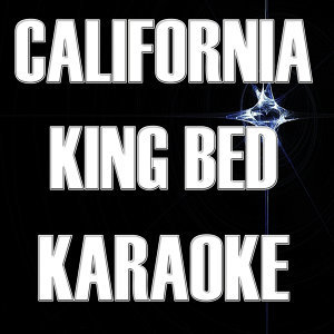 California King Bed (Karaoke)