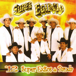 12 Super Exitos de Banda