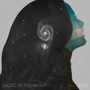 Dazed in the Night