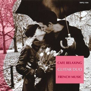 Cafe Relaxing : French Music