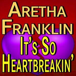 Aretha Franklin It's So Heartbreakin'