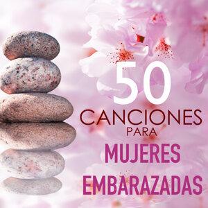 50 Canciones para Mujeres Embarazadas - Musica Sanadora de Yoga para Relax Total y Sanacion Energetica