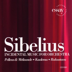 Sibelius - Incidental Music For Orchestra