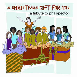Christmas Gift For You - A Tribute to Phil Spector