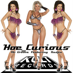 KULT Records Presents : Hoe Curious